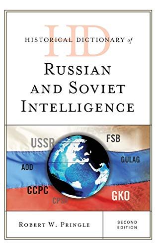 9781442253179: Historical Dictionary of Russian and Soviet Intelligence (Historical Dictionaries of Intelligence and Counterintelligence)