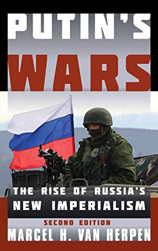 9781442253575: Putin's Wars: The Rise of Russia's New Imperialism