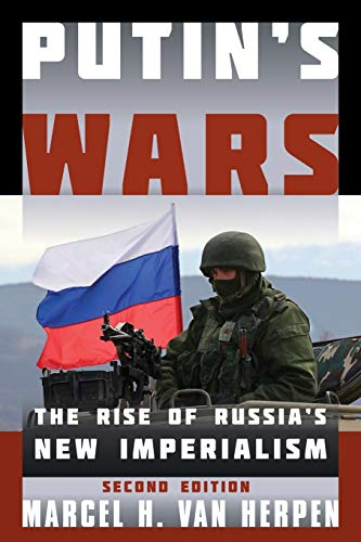9781442253582: Putin's Wars: The Rise of Russia's New Imperialism
