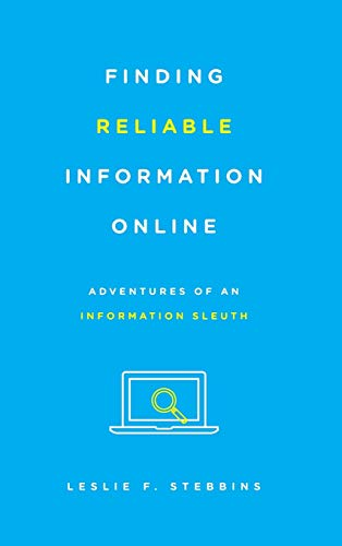 9781442253926: Finding Reliable Information Online: Adventures of an Information Sleuth