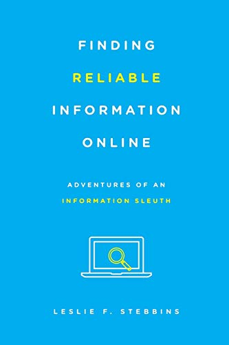 9781442253933: Finding Reliable Information Online: Adventures of an Information Sleuth