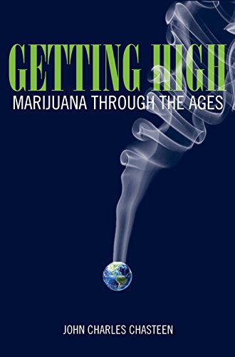 9781442254695: Getting High: Marijuana through the Ages