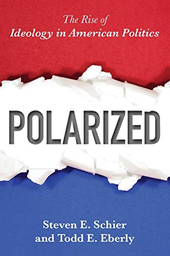 9781442254862: Polarized: The Rise of Ideology in American Politics