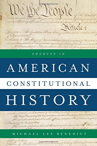 9781442256705: Sources in American Constitutional History