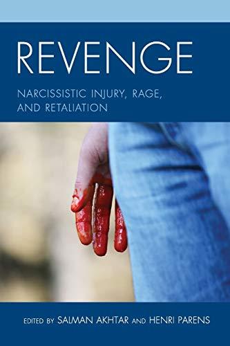 Revenge: Narcissistic Injury, Rage, and Retaliation (Margaret Mahler)