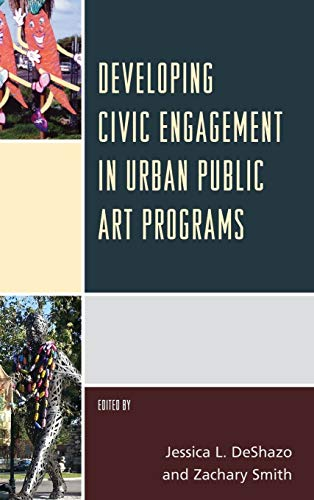 9781442257283: Developing Civic Engagement in Urban Public Art Programs