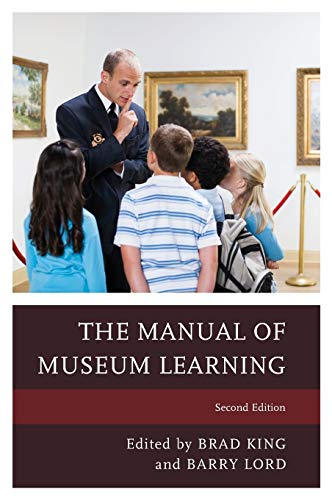 9781442258464: The Manual of Museum Learning