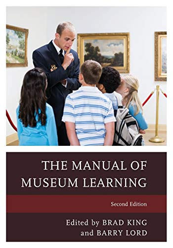 9781442258471: The Manual of Museum Learning