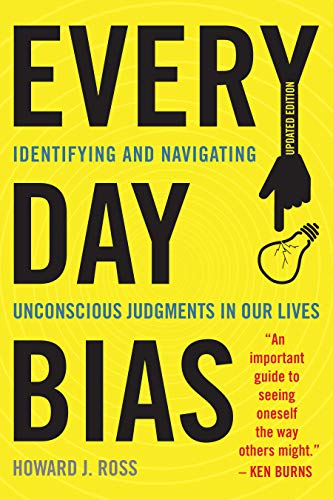 9781442258655: Everyday Bias: Identifying and Navigating Unconscious Judgments in Our Daily Lives