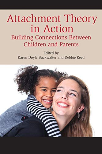 Attachment Theory in Action:building Format: Paperback