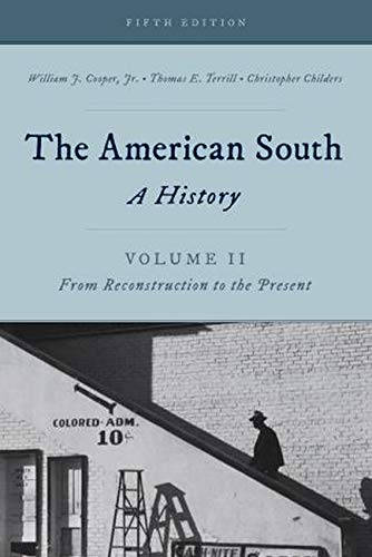 9781442262393: The American South: A History (Volume 2)
