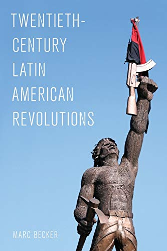 9781442265875: Twentieth-Century Latin American Revolutions (Latin American Perspectives in the Classroom)