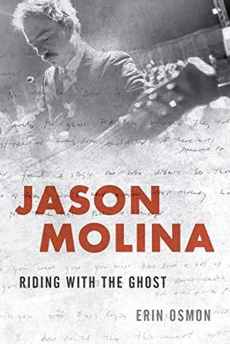 Jason Molina: Riding with the Ghost (Hardback): Erin Osmon
