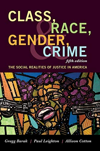 9781442268876: Class, Race, Gender, and Crime: The Social Realities of Justice in America
