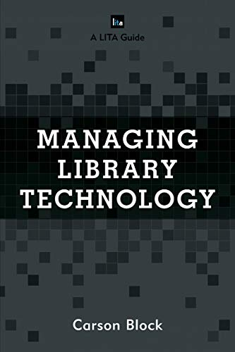 9781442271814: Managing Library Technology (LITA Guides)