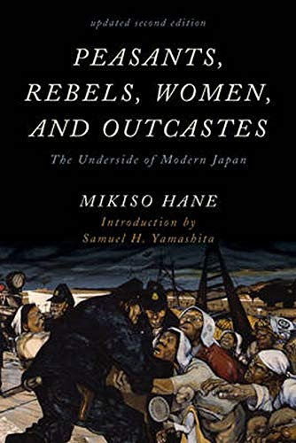 9781442274167: Peasants, Rebels, Women, and Outcastes: The Underside of Modern Japan (Asian Voices)