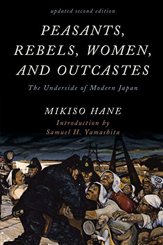 9781442274174: Peasants, Rebels, Women, and Outcastes: The Underside of Modern Japan (Asian Voices)