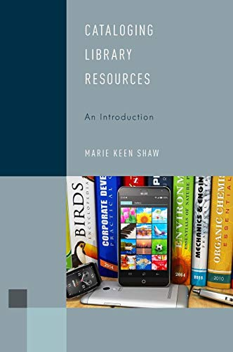 9781442274853: Cataloging Library Resources: An Introduction (Library Support Staff Handbooks)