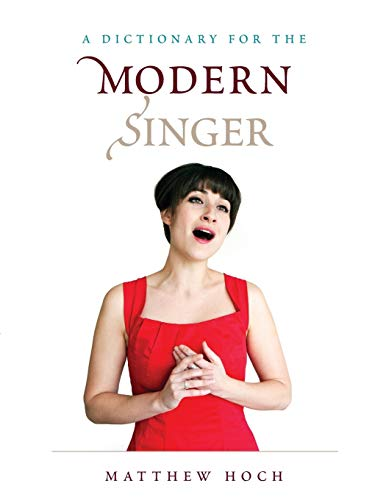 9781442276697: A Dictionary for the Modern Singer (Dictionaries for the Modern Musician)
