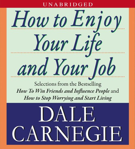 9781442303157: How to Enjoy Your Life and Your Job