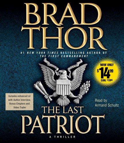 9781442304703: The Last Patriot (The Scot Harvath Series)