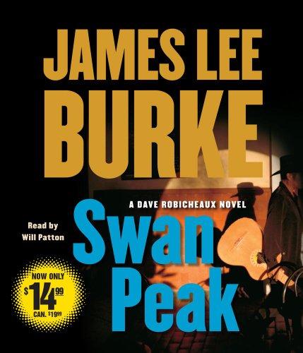 9781442304710: Swan Peak: A Dave Robicheaux Novel (Dave Robicheaux Mysteries (Audio))
