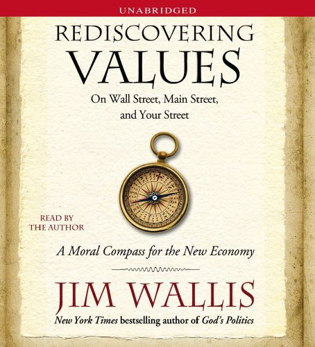 Rediscovering Values: On Wall Street, Main Street, And Your Street (1442305096) by Jim Wallis