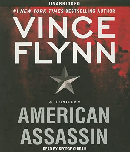 American Assassin: A Thriller: Flynn, Vince