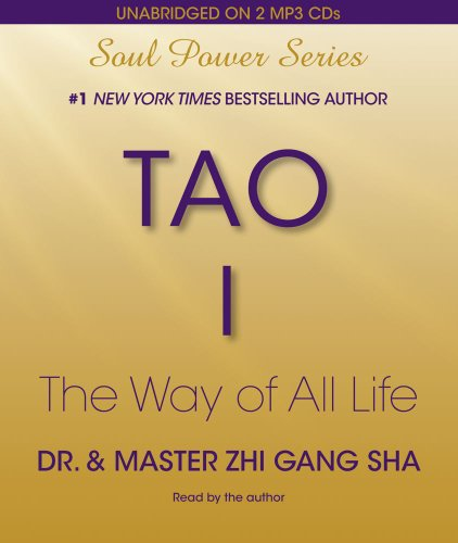 9781442336346: Tao I: The Way of All Life (Soul Power)