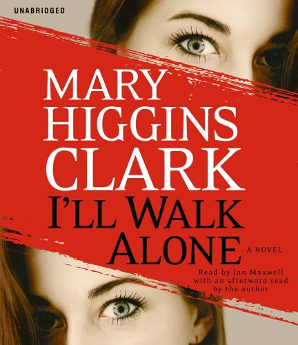 9781442337558: I'll Walk Alone: A Novel