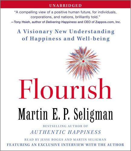 9781442339057: Flourish: A Visionary New Understanding of Happiness and Well-being