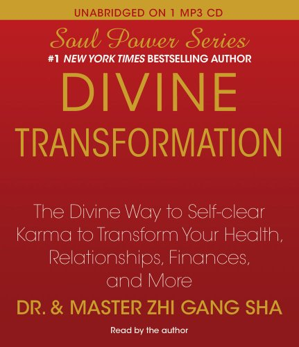 9781442340572: Divine Transformation: The Divine Way to Self-clear Karma to Transform Your Health, Relationships, Finances, and More (Soul Power)