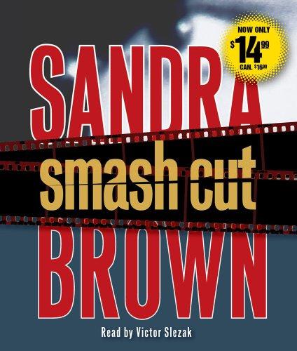 9781442340718: Smash Cut: A Novel