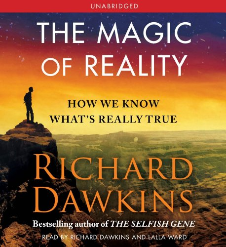 9781442341760: The Magic of Reality: How We Know What's Really True