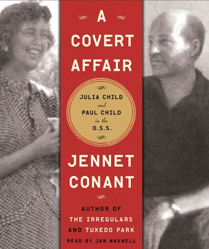 9781442341913: A Covert Affair: Julia Child and Paul Child in the OSS