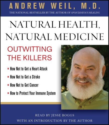 9781442341937: Natural Health, Natural Medicine: Outwitting the Killers