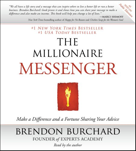 9781442345683: The Millionaire Messenger: Make a Difference and a Fortune Sharing Your Advice