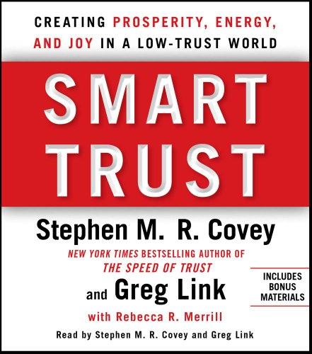 9781442345720: Smart Trust: Creating Posperity, Energy, and Joy in a Low-Trust World