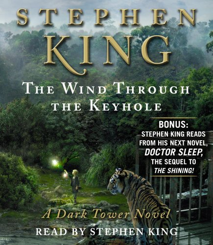 The Wind Through the Keyhole: A Dark Tower Novel (Dark Tower Novels): King, Stephen