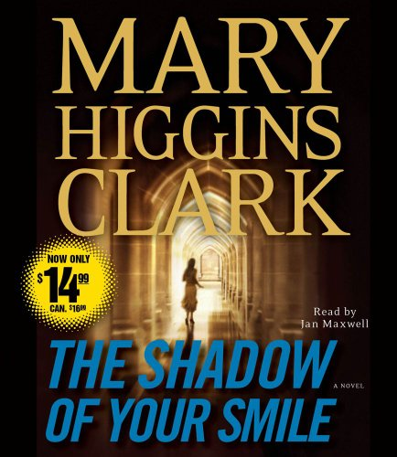 The Shadow of Your Smile: Clark, Mary Higgins