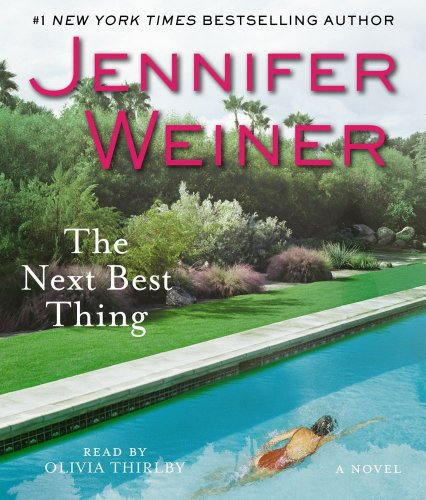 The Next Best Thing (Compact Disc): Jennifer Weiner