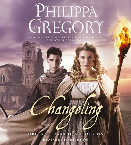 Changeling (Order of Darkness): Gregory, Philippa