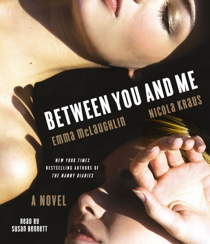 9781442350274: Between You and Me: A Novel