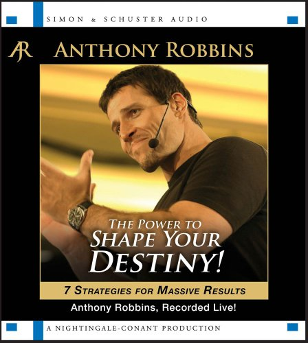 9781442352650: The Power to Shape Your Destiny: Seven Strategies for Massive Results