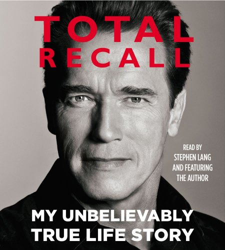 9781442353275: Total Recall: My Unbelievably True Life Story