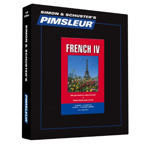 Pimsleur French Level 4 CD: Learn to Speak and Understand French with Pimsleur Language Programs (...