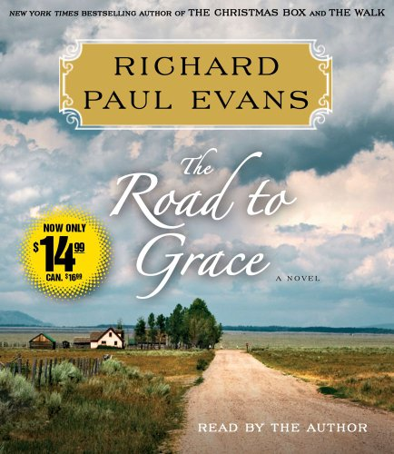 9781442358423: The Road to Grace: The Third Journal in the Walk Series: A Novel