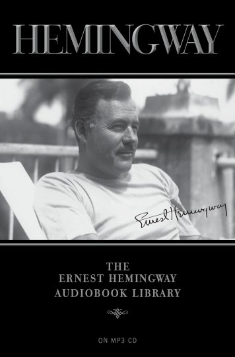 9781442359444: The Ernest Hemingway Audiobook Library