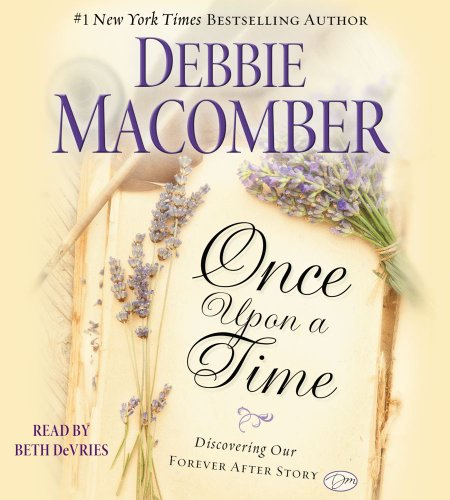 9781442362734: Once Upon a Time: Discovering Our Forever After Story