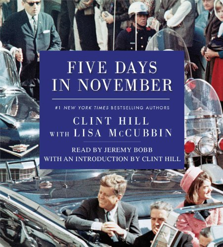 Five Days in November: Hill, Clint
